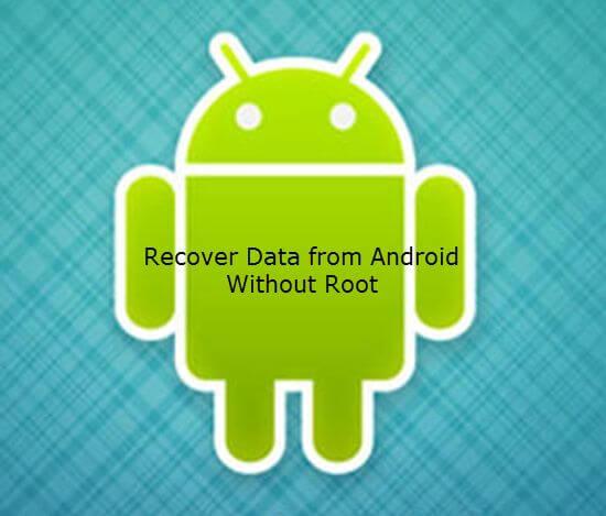 Restaurer des vidéos à partir d'Android sans racine